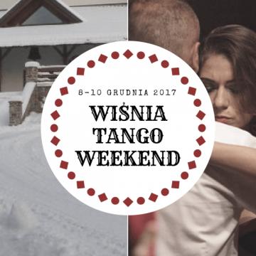 Wiśnia Tango Weekend, 8-10 grudnia